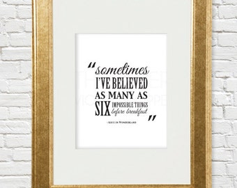 Alice in Wonderland, six impossible things quote