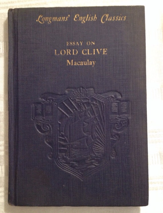 Catalog Record: Macaulay's Essay on Lord Clive | Hathi Trust