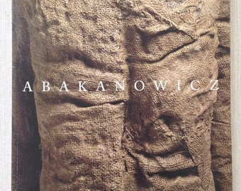 Magdalena Abakanowicz, recent sculpture, 1993, Museum of Art, RISD, Exhibition Catalog, Contemporary Art