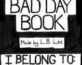 The Bad Day Book:  A pocket self-help zine