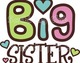 INSTANT DOWNLOAD Big Sister Iron on Transfer Design 1 Printable Iron On Transfer Design DIY Sticker