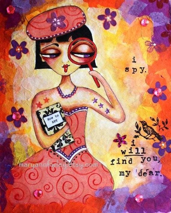 Spy Girl Art Print, 8 x 10, Whimsical Art Storybook Illustration, Woman Detective, Romantic Text Art, Mixed Media, Orange Yellow