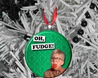 A Christmas Story Oh Fudge Ornament