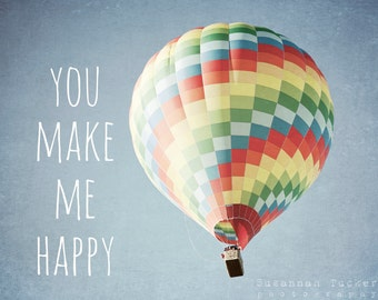 Hot air balloon photograph, nursery art, childrens room decor, whimsical, blue, red, typography, kids wall art - You make me happy