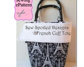 Sew Spoiled French Cuff Tote PDF sewing pattern