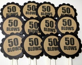 50th Birthday Cupcake Toppers - 50 BLOWS, Black and Kraft Brown or Your Colors, Set of 12
