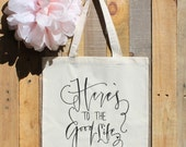 Here's To The Good Life Wedding Welcome Bag