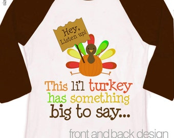 thanksgiving big brother shirt - this little turkey is going to be a big brother on RAGLAN