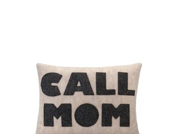 "CALL MOM - recycled felt applique pillow 10""x 14"" - more colors available"