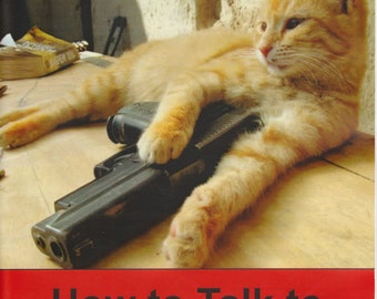 How to Talk to Your Cat About Gun Safety (Zine)