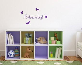 Nursery Wall Decal Cute As A Bug