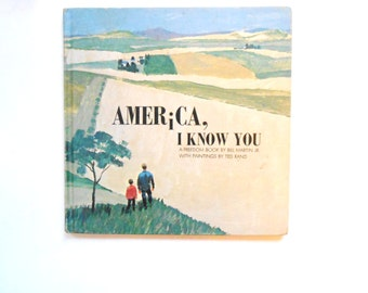 America, I Know You, a Vintage Children's Book, A Freedom Book by Bill Martin, Jr.