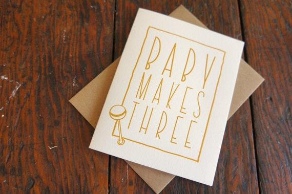Baby Makes Three Letterpress Card