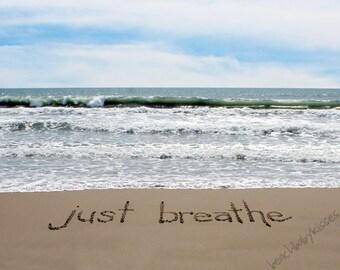 just breathe Sand Writing