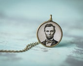Abe Lincoln Necklace - Victorian Pendant - Steampunk Necklace- Glossy Resin Charm