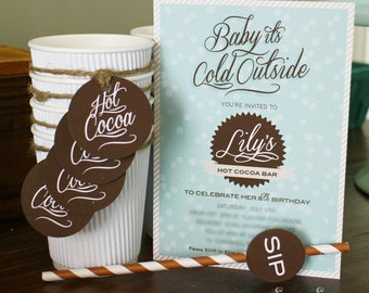 HOT COCOA BAR Invitation for Birthday Party - Printable file 7x5 - Baby its Cold Outside