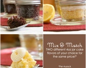 Mix and Match 4oz Jar Cakes - You Choose Up to 4 Flavors
