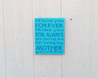 I'll Love You Forever Sign Wood Hand Painted Baby Room Decor