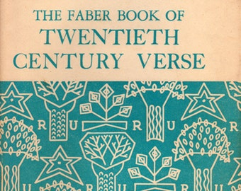 The Faber Book of Twentieth Century Verse: An Anthology of Verse in Britain 1900-1950