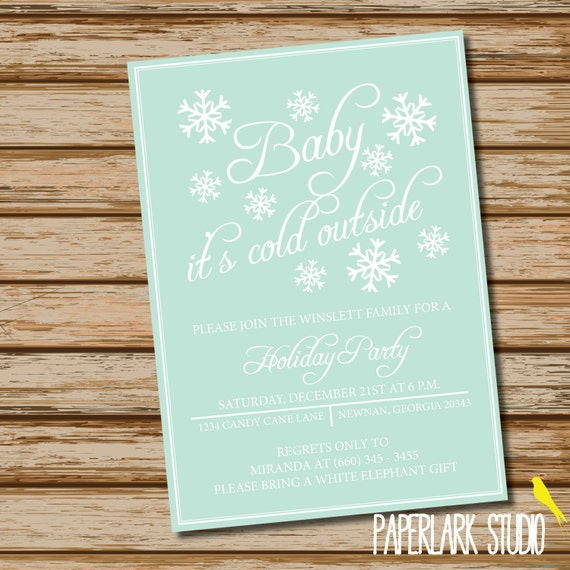 Baby It's Cold Outside /// Winter Snowflake /// Holiday Party Invitation /// Digital File