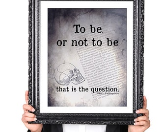 Shakespeare Quote Art Print : To Be or Not To Be, Hamlet Quote, Inspirational Quote, Wall Art Print, Literary Art, Typographic Print 8x10