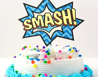 Superhero Smash Cake Topper DIY Printable
