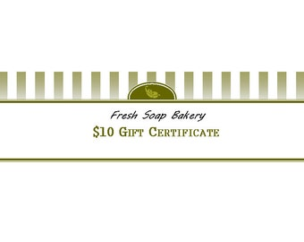 Gift Certificate: 10 Dollars to Fresh Soap Bakery - Etsy Online Shop Only