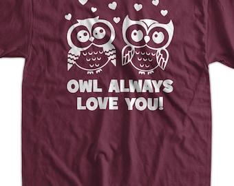 owl tshirt funny valentines day tshirt owl always love you tshirt wedding tshirt wife tshirt t - Valentines Day Shirts Ladies