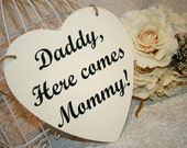 Shabby Chic Daddy, Here Comes Mommy Sign Heart Chair Signs Photography Props Rustic Wood Wedding Ring Bearer Flower Girl