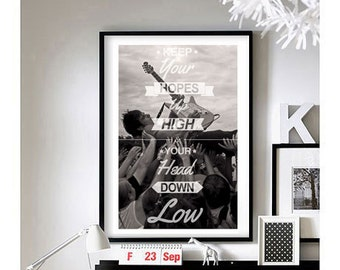 Lyric Quotes ('Hopes Up High') -  Art Print