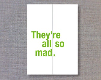 They're all so mad./ Funny Elopement Announcement Foldout card