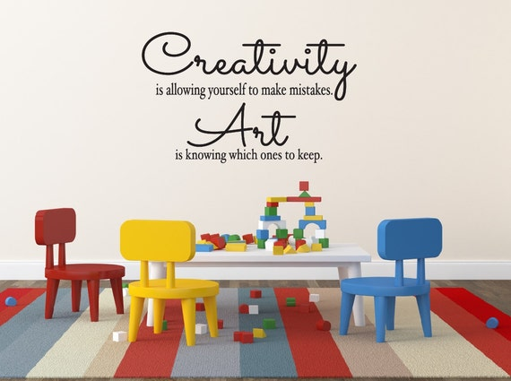 Creativity Is Allowing Yourself to Make Mistakes Childrens Wall Decal Vinyl Wall Quote Kids Art Display Quote Vinyl Lettering Playroom Decor