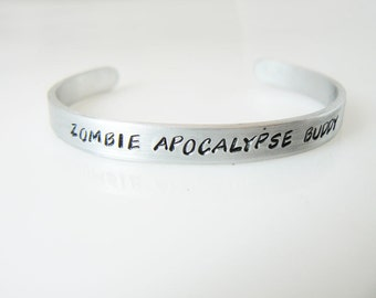 Zombie Bracelet hand stamped customized personalized Zombie Apocalypse Buddy Zombie Partner