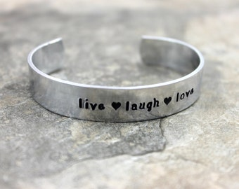 Live Laugh Love Bracelet / Custom Hand Stamped Aluminum Bracelet / Friend Birthday Gift