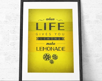 Yellow print. Optimistic poster. Typographical print Kitchen art. Quote print. Inspirational print. Giclee. When life gives you lemons