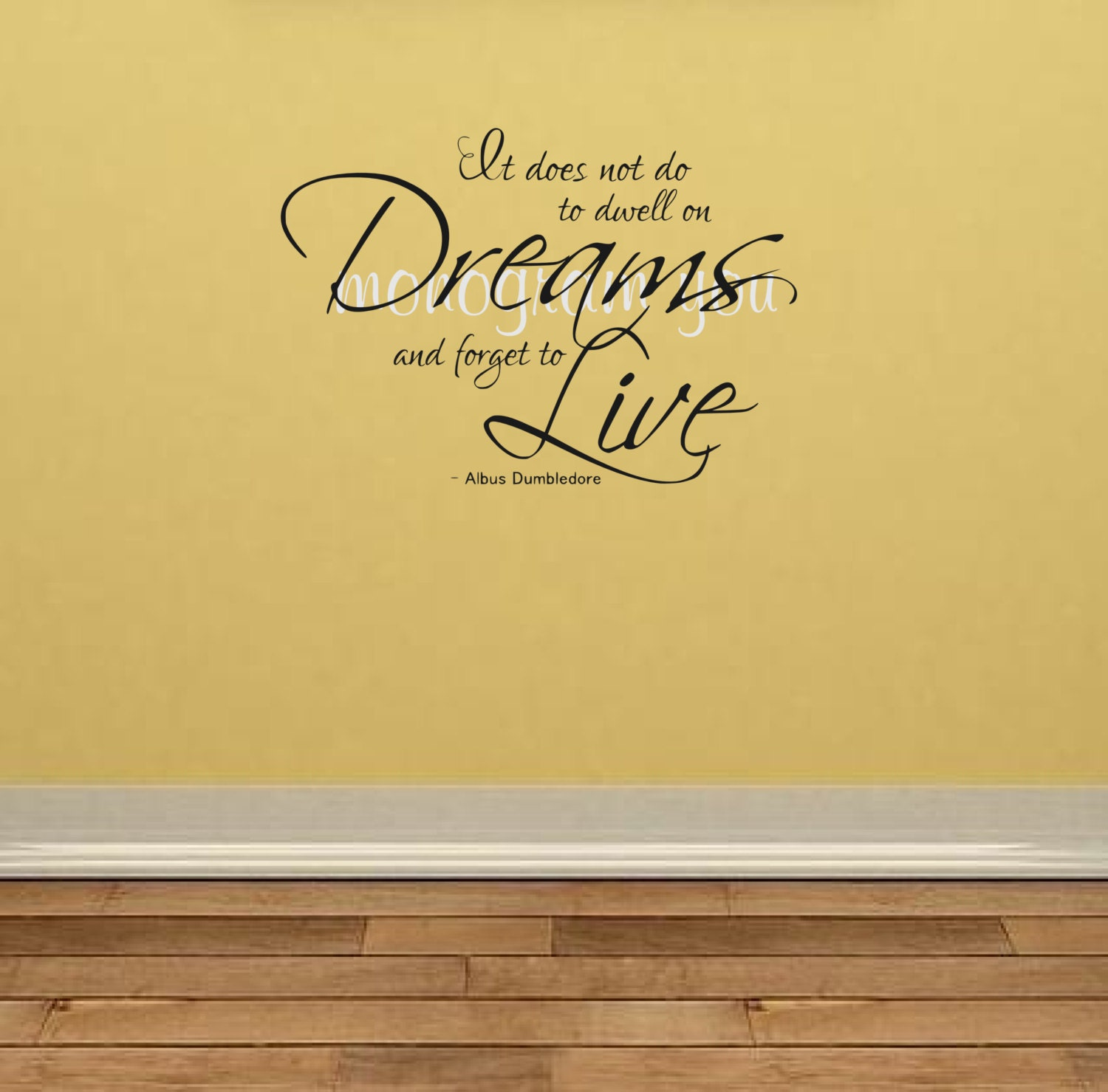 Harry Potter Wall Decal 'It does not do to dwell on Dreams