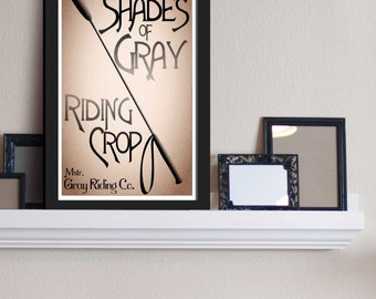 Shades of Gray Riding Crop - 50 (Fifty) Shades / BDSM Inspired - Movie Art Posters