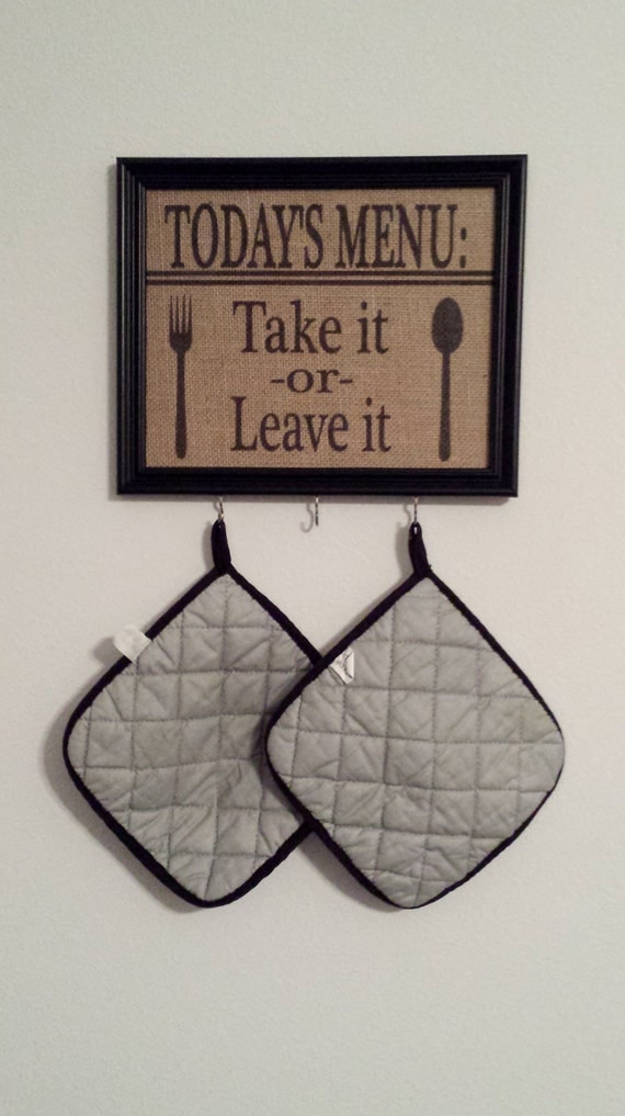 Framed Burlap Print - Kitchen Art - Today's Menu - Fork Spoon - Take it Or Leave It - Country Kitchen - Gift - Hooks - Pot holder - 8x10