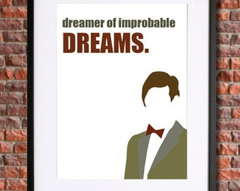 Doctor Who Poster Art |  Instant Download Printable  | 11th Doctor Dreamer of Improbable Dreams | Matt Smith | Sci Fi Bowtie Geronimo Dr Who