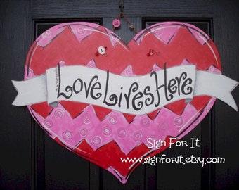 "Chevron Swirl Valentine Heart Door Sign-Message: ""Love Lives Here"""