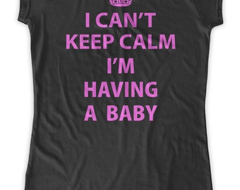I can't keep calm i'm having a baby funny Maternity T-Shirt Clothes Top - Classic rock punk look - Made From Bamboo - SUPER Soft & Stretchy