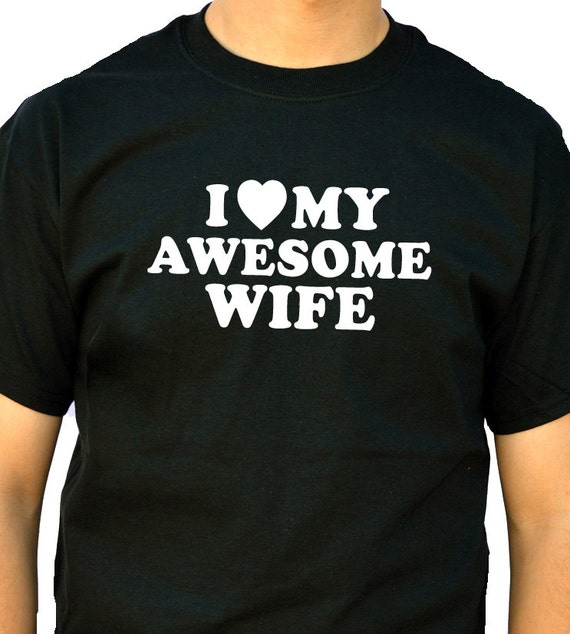Wedding Gift I Love My Awesome Wife Mens T shirt Valentines