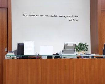 Inspirational Wall Decal Attitude Aptitude Altitude.- Zig Ziglar