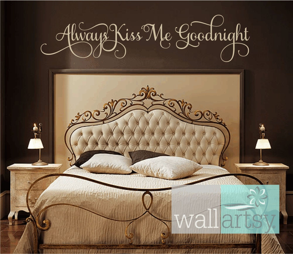Always kiss me goodnight vinyl wall decal master bedroom wall for Bedroom wall decals