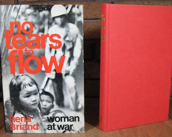No Tears To Flow: Women at War - Rena Briand HC 1st 1969 Vietnam Memoir