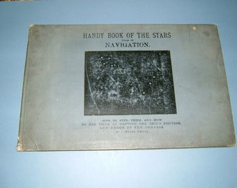 1920s Rare Hardback Handy Book of the Stars Used in Navigation: Captain WB Whall