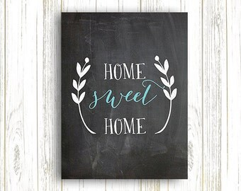 50% OFF.Home Sweet Home Chalkboard Print, Home Decor, Chalkboard Printable Sign, Chalk, INSTANT DOWNLOAD