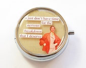 Pill Box, Pill Case, Pill Container, Nervous Breakdown, Humor, Mint Container, Funny pill case, Funny pill box (3108)
