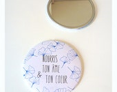 Positve Message Pocket Mirror- Nourris ton âme et ton coeur-Positve though mirror 56 mm Pocket Mirror