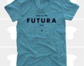 Futura Women's TShirt, Tee Shirt, Womens Top, S,M,L,XL, Graphic Design, Type, Typography, Green Shirt (4 Colors) TShirt for Women